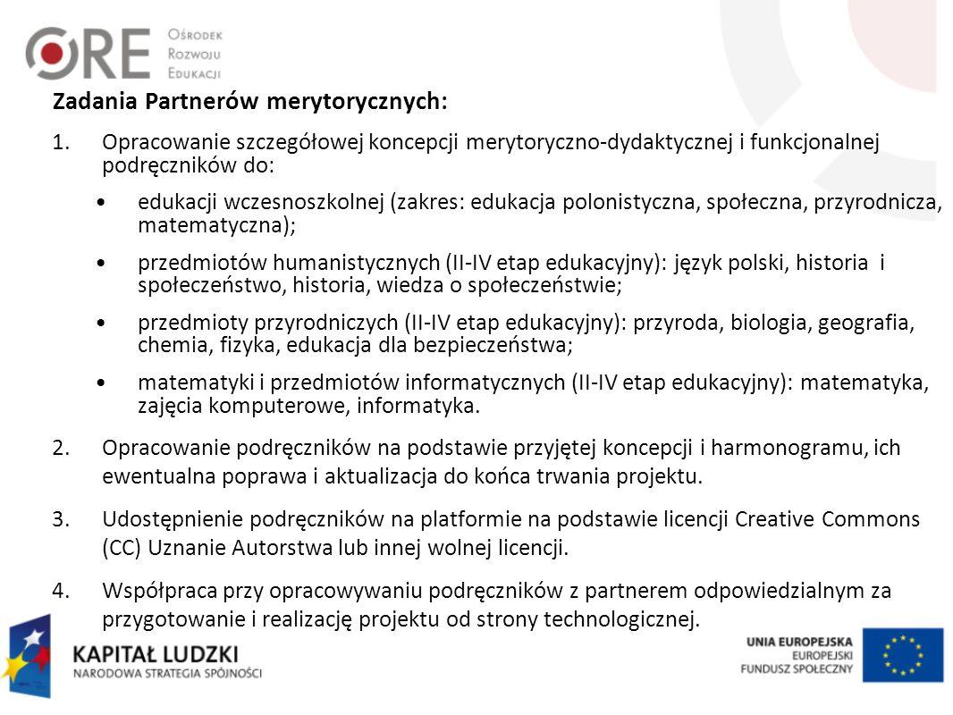 Zadania Partnerów merytorycznych: