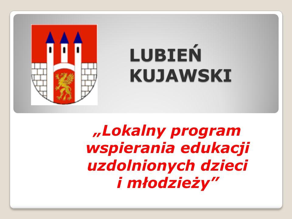 """""""Lokalny program wspierania edukacji uzdolnionych dzieci i młodzieży"""