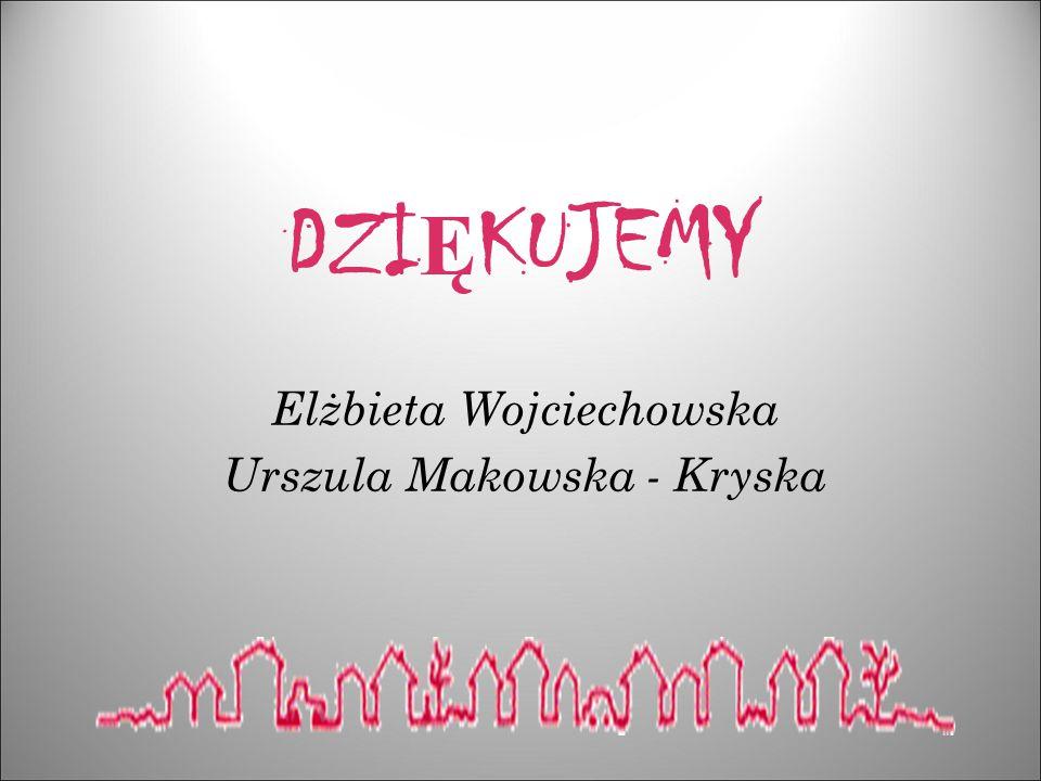 Elżbieta Wojciechowska Urszula Makowska - Kryska
