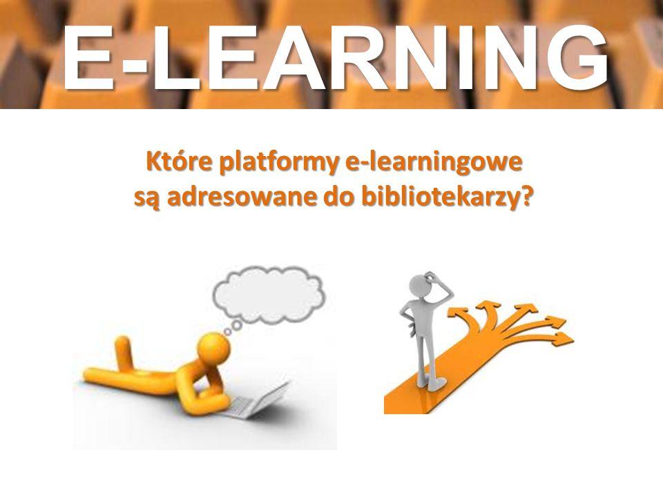 Które platformy e-learningowe są adresowane do bibliotekarzy