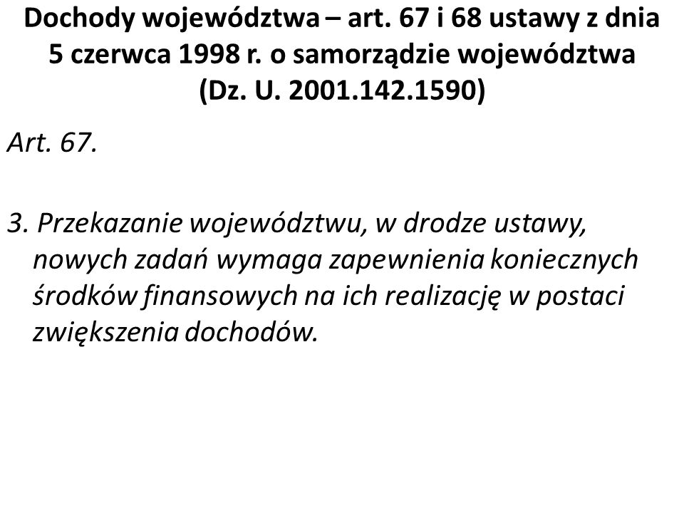 Dochody województwa – art. 67 i 68 ustawy z dnia 5 czerwca 1998 r