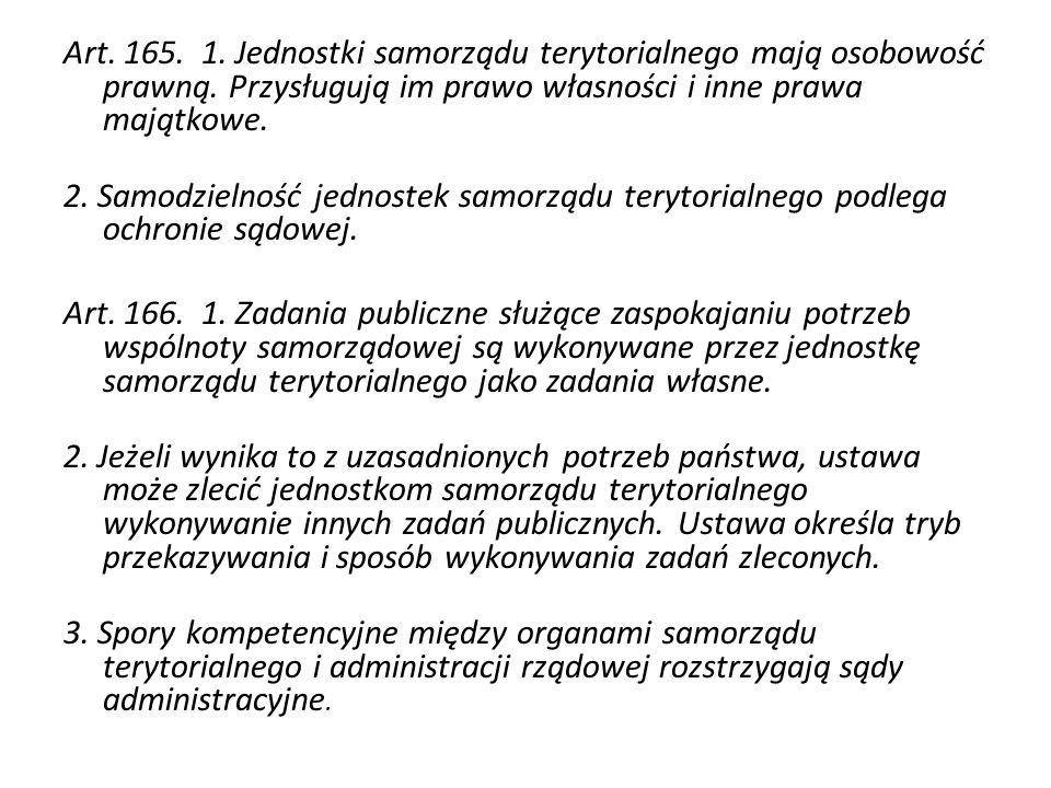 Art. 165. 1. Jednostki samorządu terytorialnego mają osobowość prawną