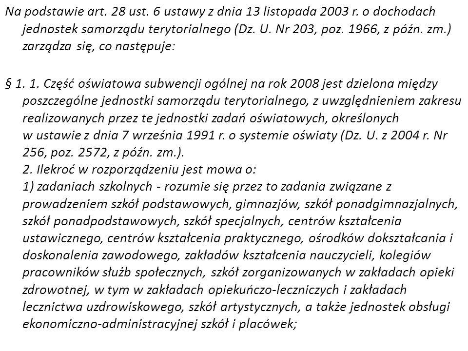 Na podstawie art. 28 ust. 6 ustawy z dnia 13 listopada 2003 r