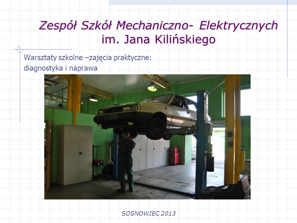 Zespół Szkół Mechaniczno- Elektrycznych im. Jana Kilińskiego