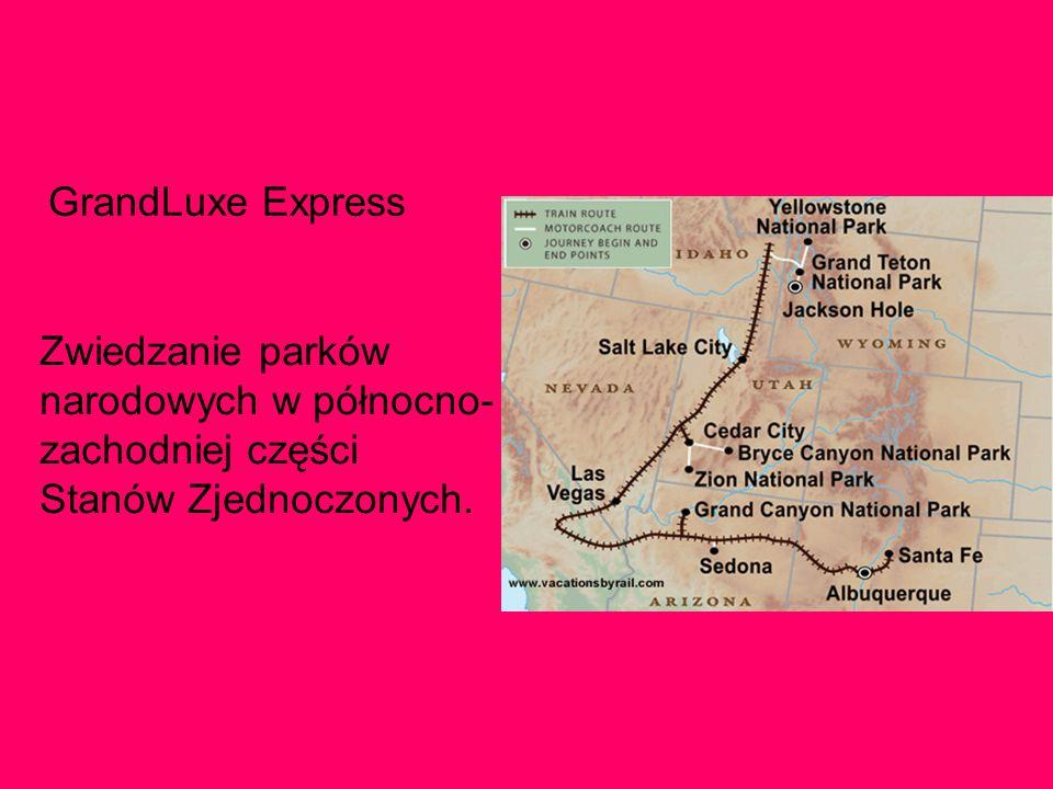 GrandLuxe Express Zwiedzanie parków narodowych w północno-zachodniej części Stanów Zjednoczonych.
