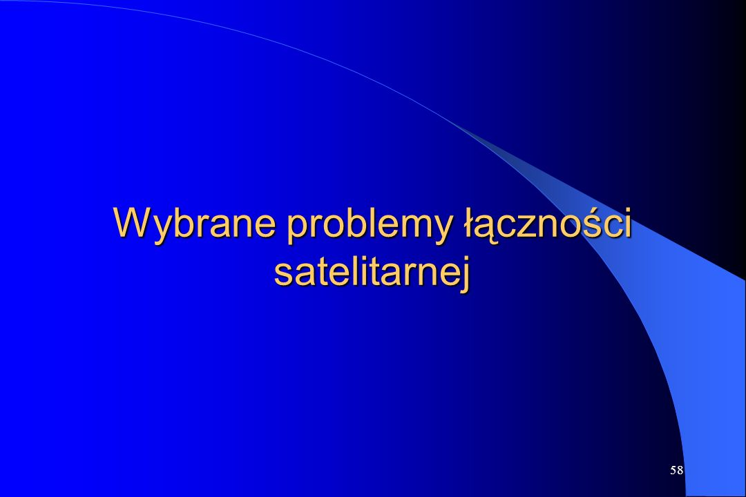 Wybrane problemy łączności satelitarnej