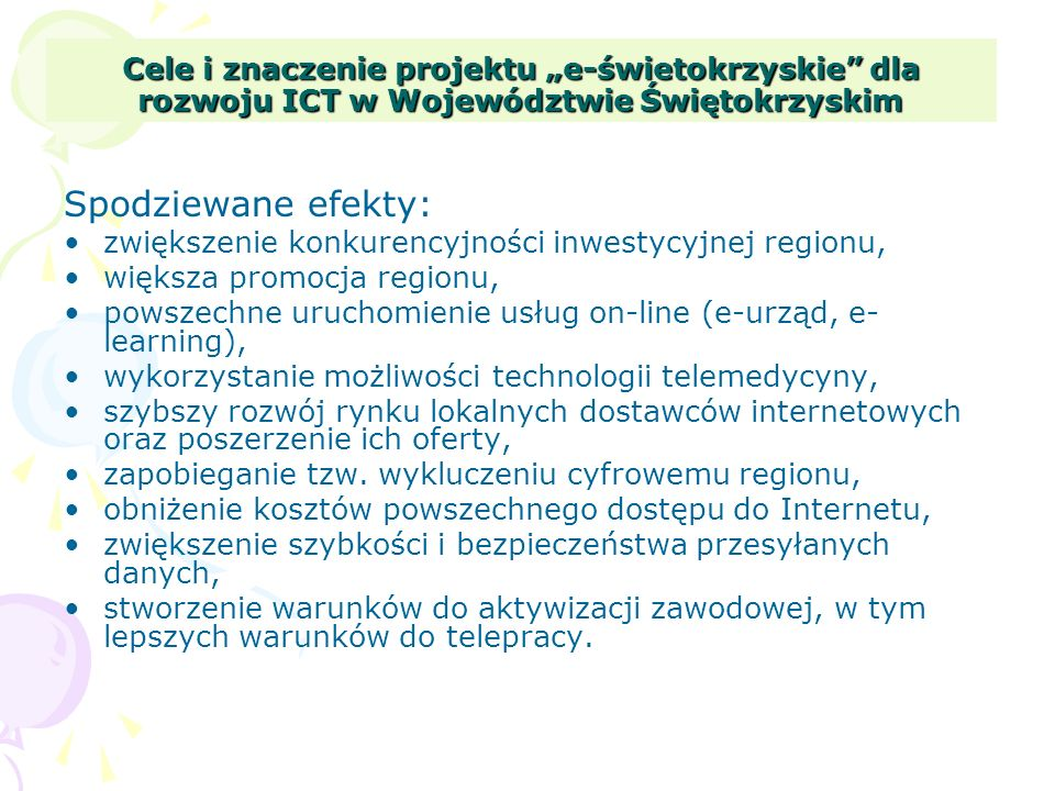 """Cele i znaczenie projektu """"e-świetokrzyskie dla rozwoju ICT w Województwie Świętokrzyskim"""