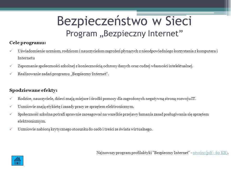 """Bezpieczeństwo w Sieci Program """"Bezpieczny Internet"""