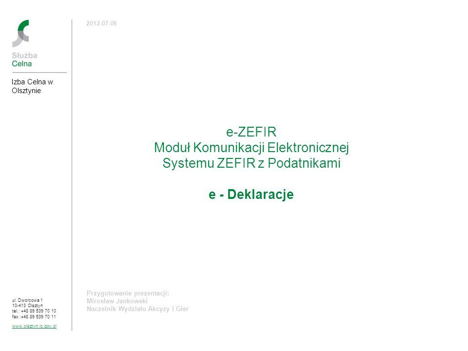 Moduł Komunikacji Elektronicznej Systemu ZEFIR z Podatnikami