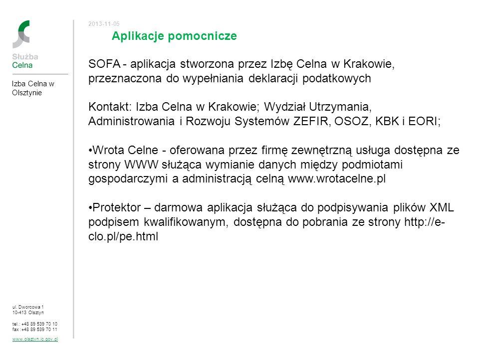 2017-03-24 SOFA - aplikacja stworzona przez Izbę Celna w Krakowie, przeznaczona do wypełniania deklaracji podatkowych.