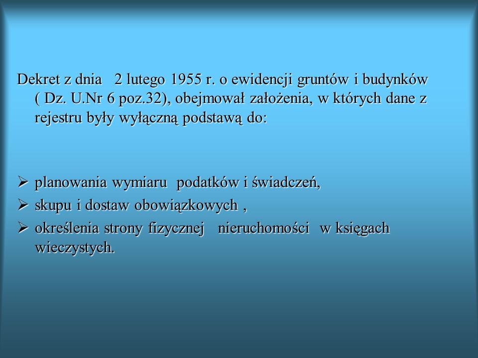 Dekret z dnia 2 lutego 1955 r. o ewidencji gruntów i budynków ( Dz. U