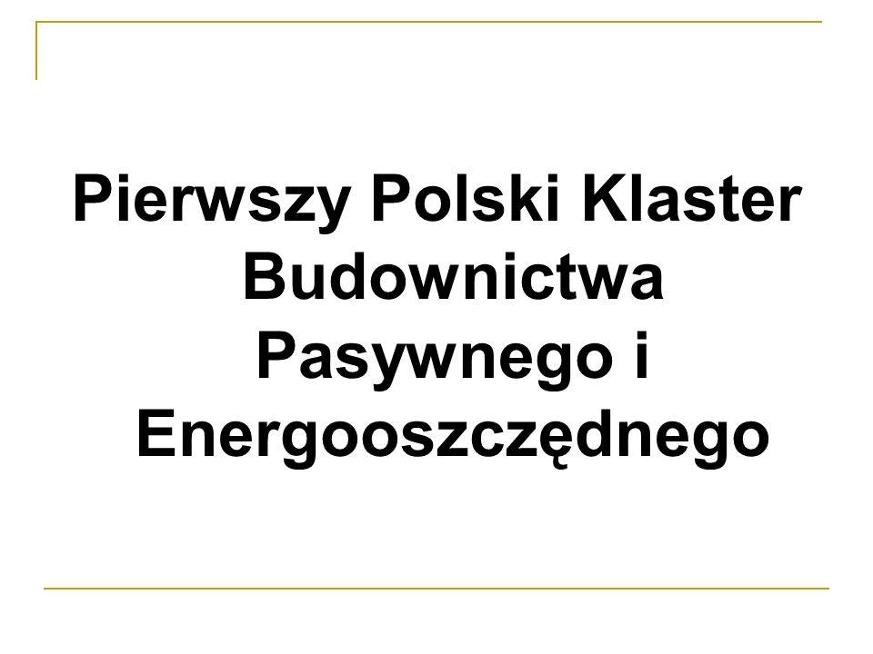 Pierwszy Polski Klaster Budownictwa Pasywnego i Energooszczędnego