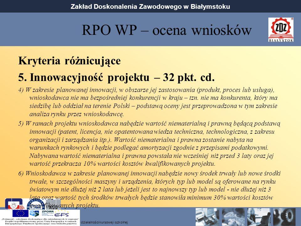 RPO WP – ocena wniosków Kryteria różnicujące