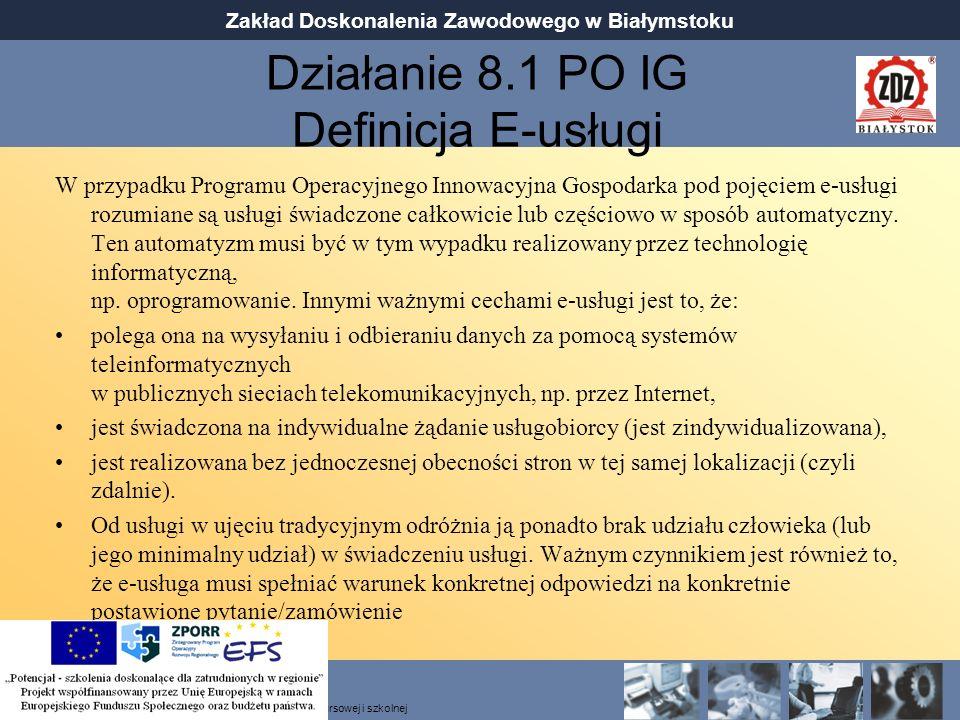 Działanie 8.1 PO IG Definicja E-usługi