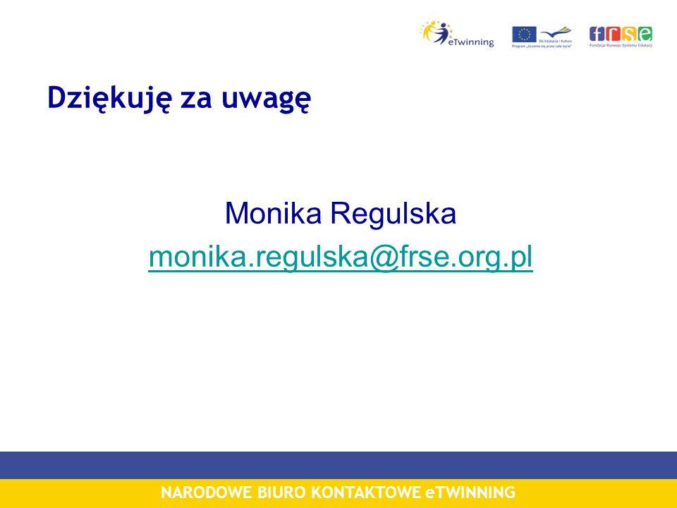 Dziękuję za uwagę Monika Regulska monika.regulska@frse.org.pl