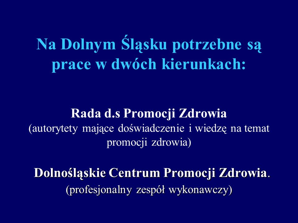 Na Dolnym Śląsku potrzebne są prace w dwóch kierunkach: Rada d