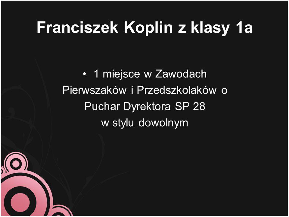 Franciszek Koplin z klasy 1a