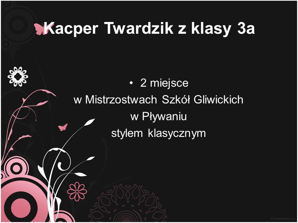 Kacper Twardzik z klasy 3a