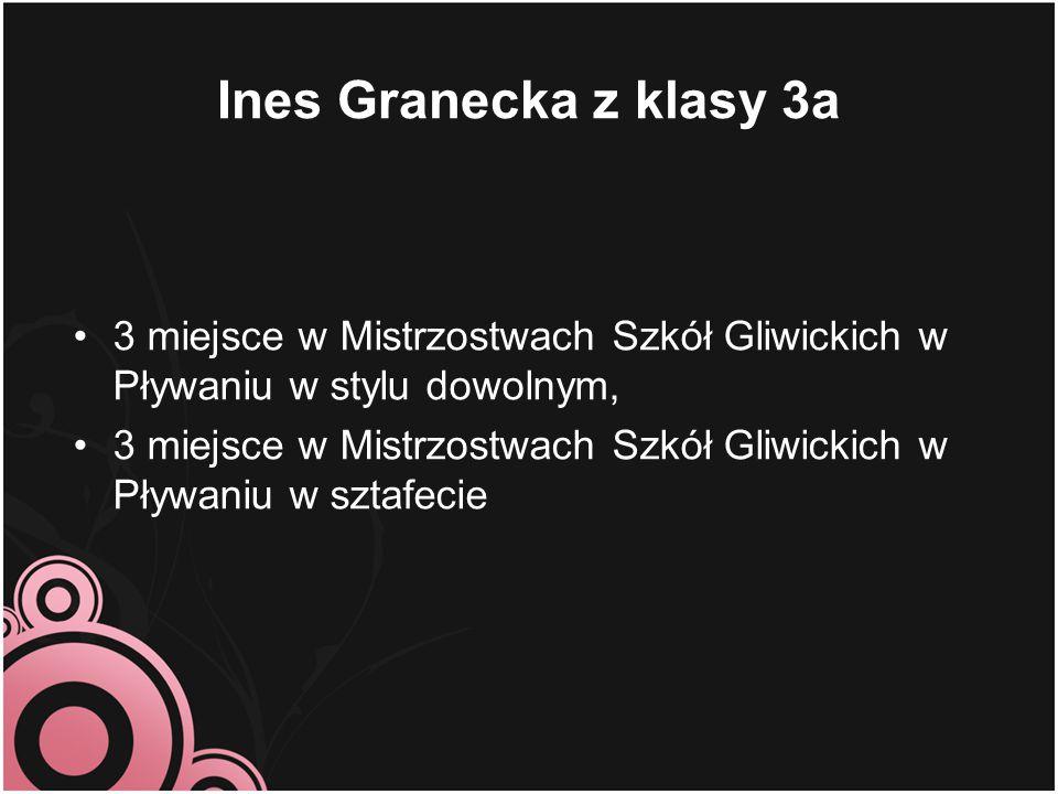Ines Granecka z klasy 3a 3 miejsce w Mistrzostwach Szkół Gliwickich w Pływaniu w stylu dowolnym,