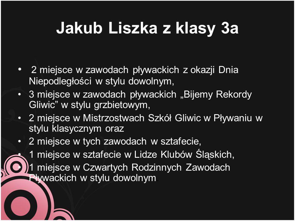Jakub Liszka z klasy 3a 2 miejsce w zawodach pływackich z okazji Dnia Niepodległości w stylu dowolnym,