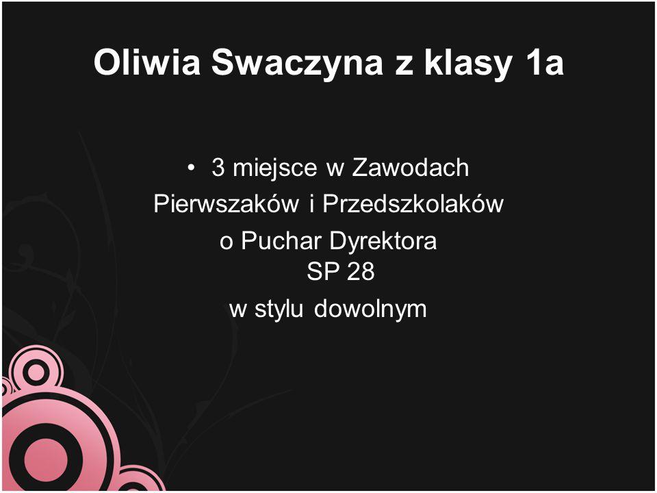Oliwia Swaczyna z klasy 1a