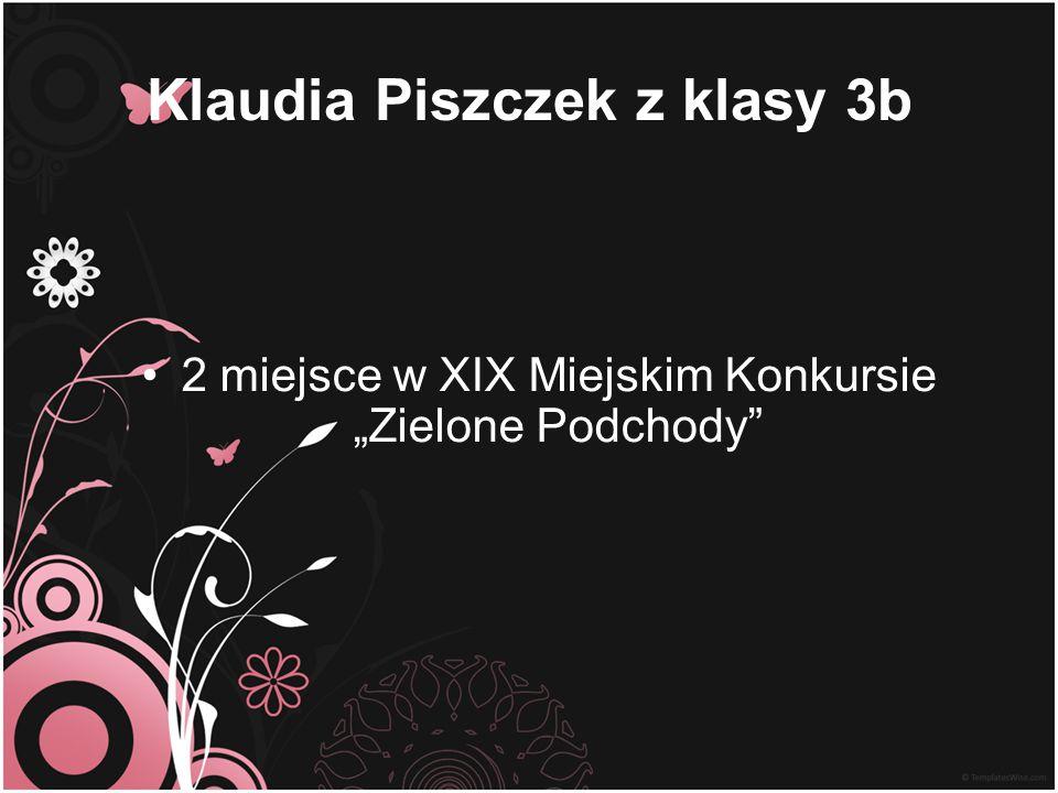 Klaudia Piszczek z klasy 3b
