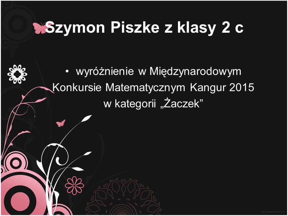 Szymon Piszke z klasy 2 c wyróżnienie w Międzynarodowym