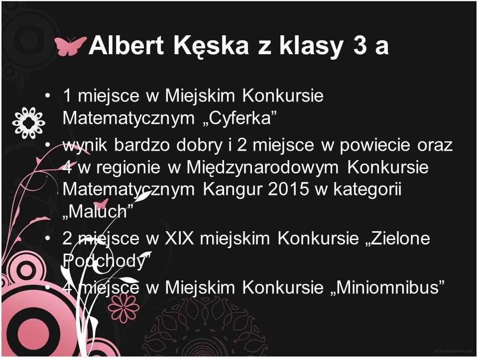 """Albert Kęska z klasy 3 a 1 miejsce w Miejskim Konkursie Matematycznym """"Cyferka"""