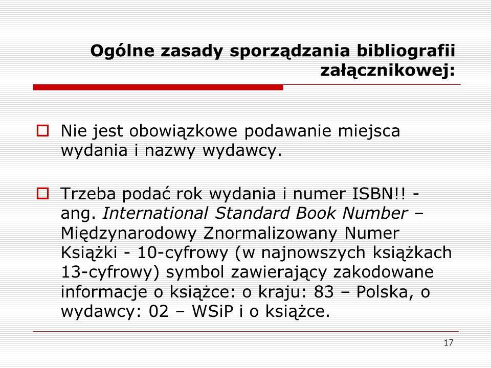 Ogólne zasady sporządzania bibliografii załącznikowej: