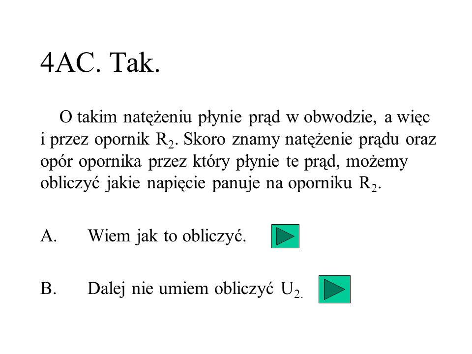4AC. Tak.