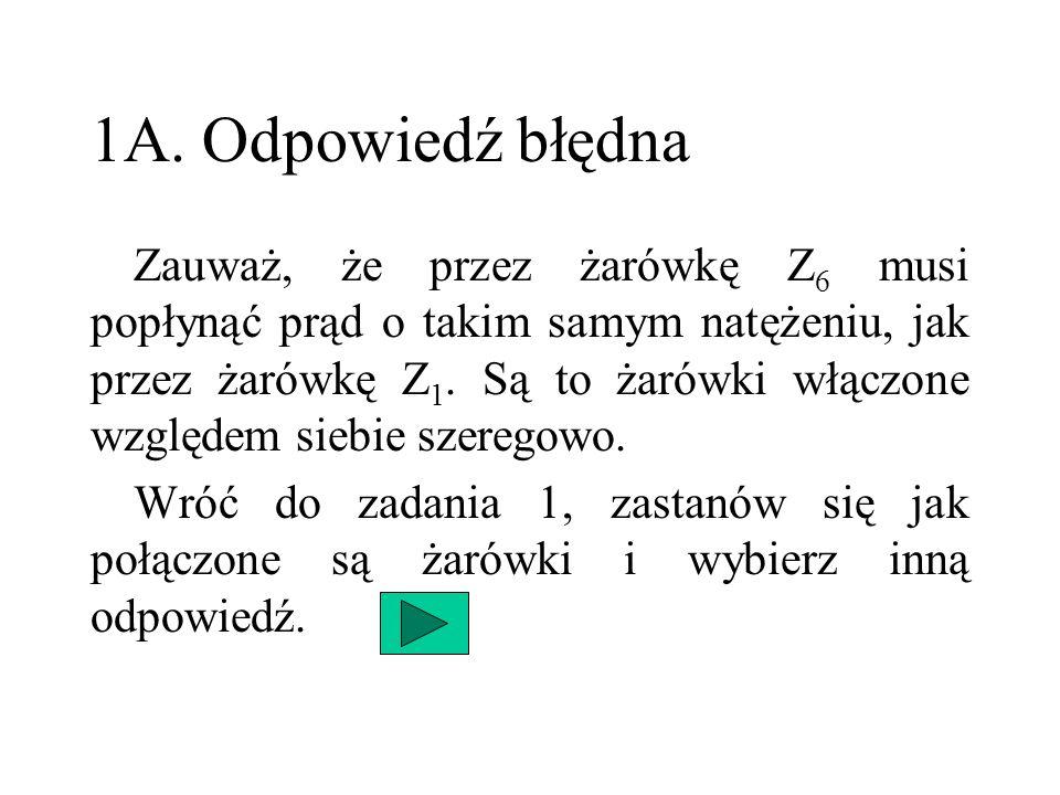1A. Odpowiedź błędna