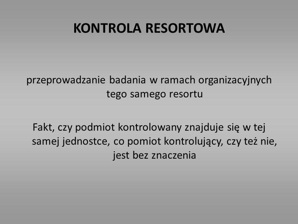 przeprowadzanie badania w ramach organizacyjnych tego samego resortu