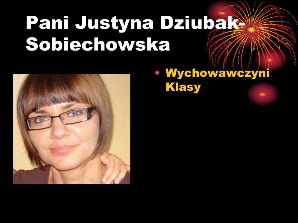 Pani Justyna Dziubak-Sobiechowska