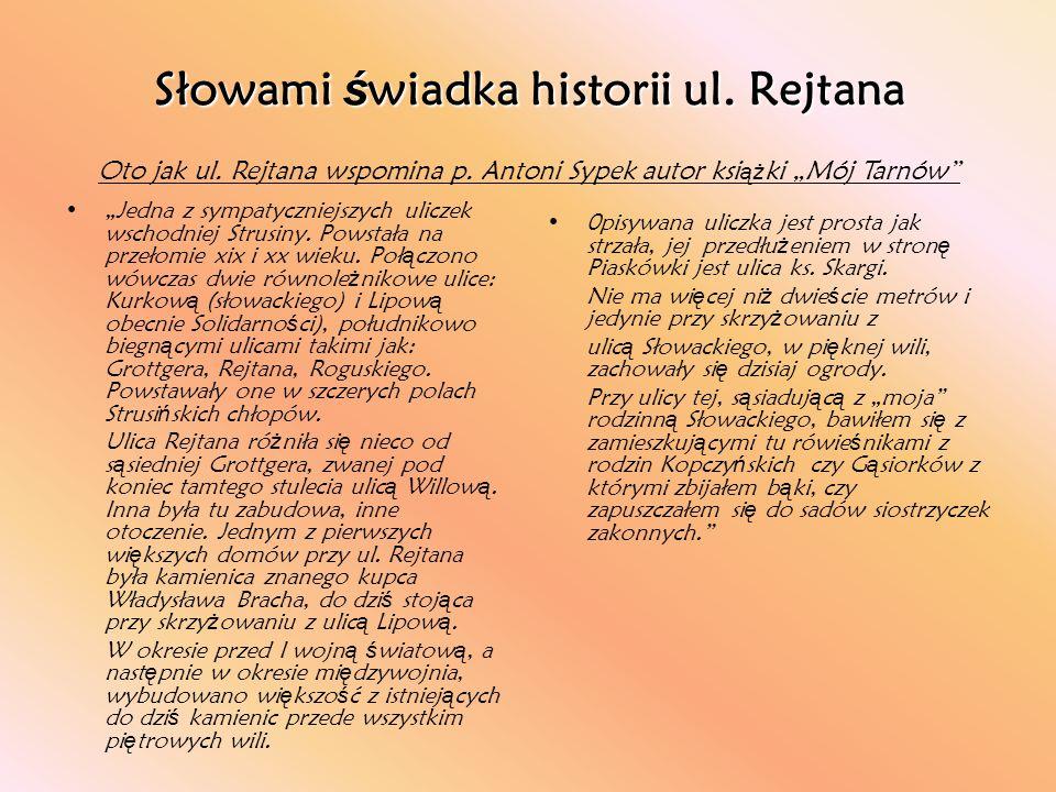 Słowami świadka historii ul. Rejtana