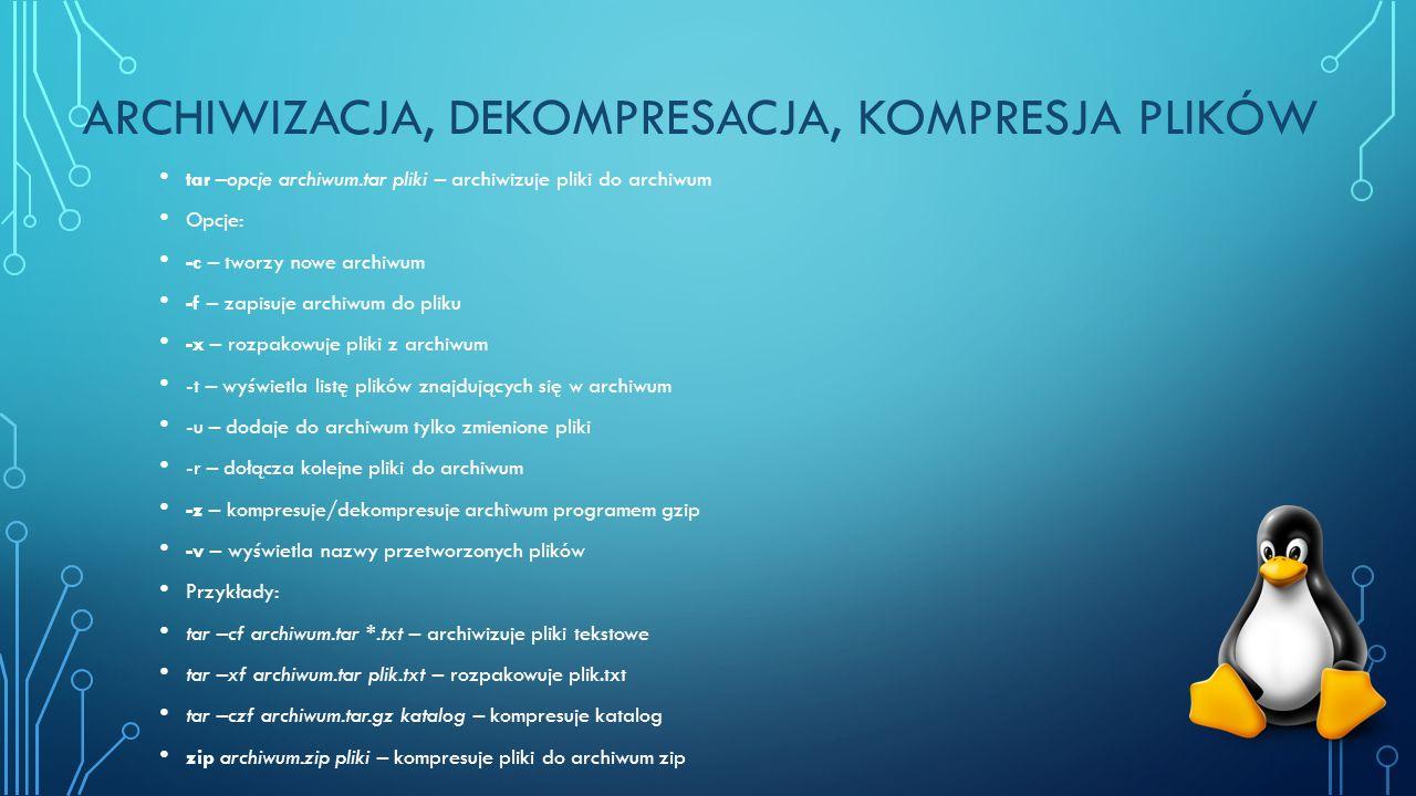 Archiwizacja, dekompresacja, kompresja plików