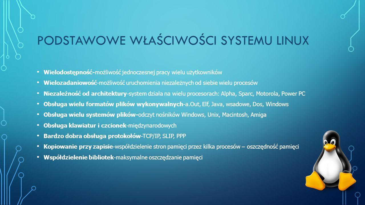 Podstawowe właściwości systemu linux