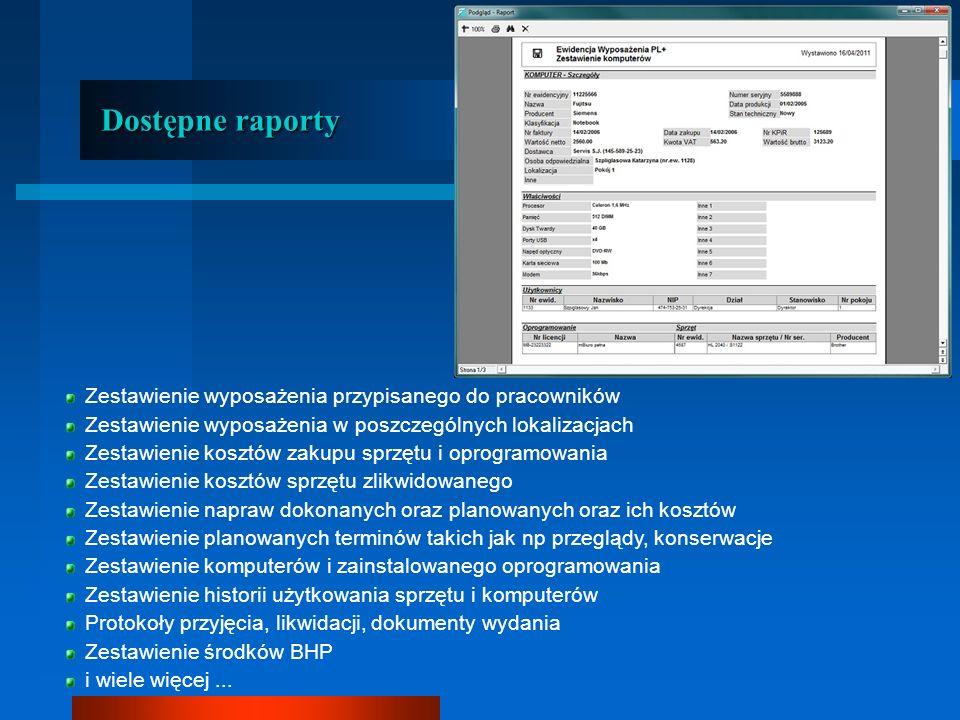 Dostępne raporty Zestawienie wyposażenia przypisanego do pracowników