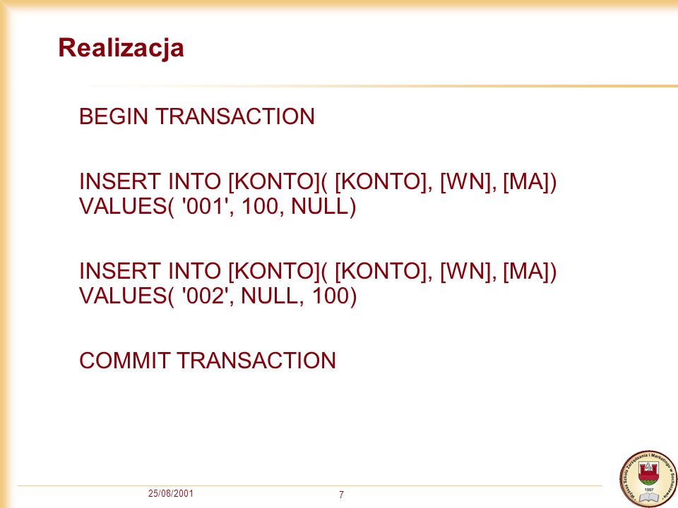 Realizacja BEGIN TRANSACTION