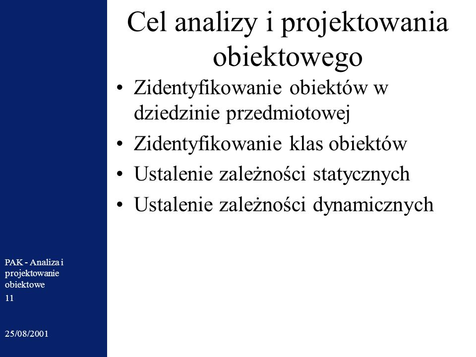Cel analizy i projektowania obiektowego
