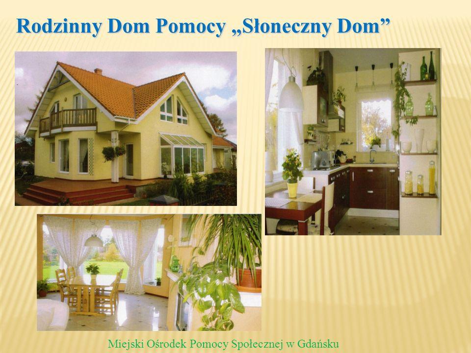 """Rodzinny Dom Pomocy """"Słoneczny Dom"""