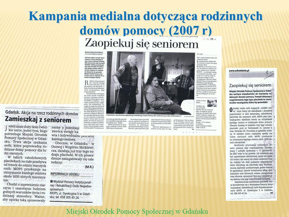 Kampania medialna dotycząca rodzinnych domów pomocy (2007 r)