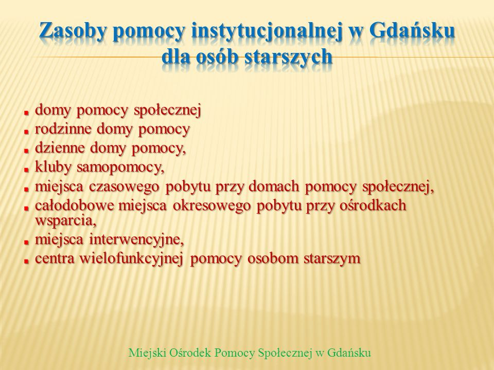 Zasoby pomocy instytucjonalnej w Gdańsku dla osób starszych