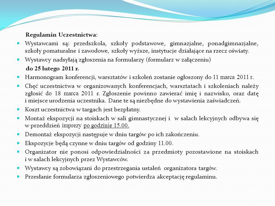 Regulamin Uczestnictwa:
