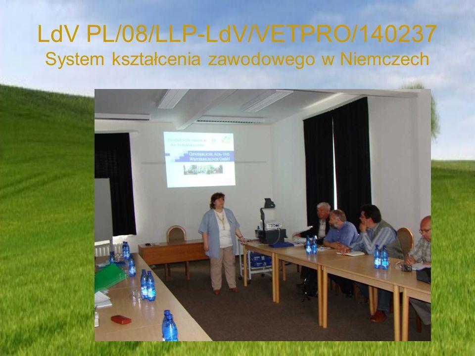 LdV PL/08/LLP-LdV/VETPRO/140237 System kształcenia zawodowego w Niemczech