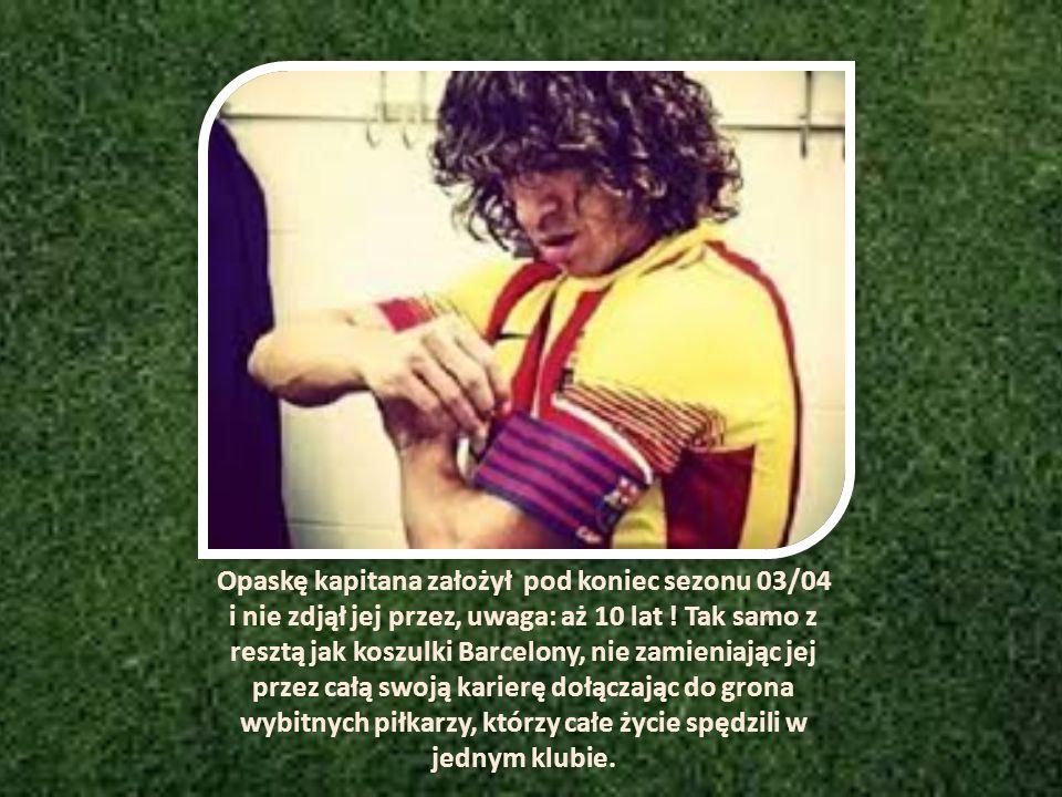 Opaskę kapitana założył pod koniec sezonu 03/04 i nie zdjął jej przez, uwaga: aż 10 lat .