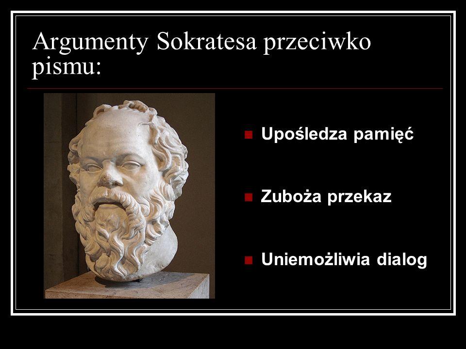 Argumenty Sokratesa przeciwko pismu: