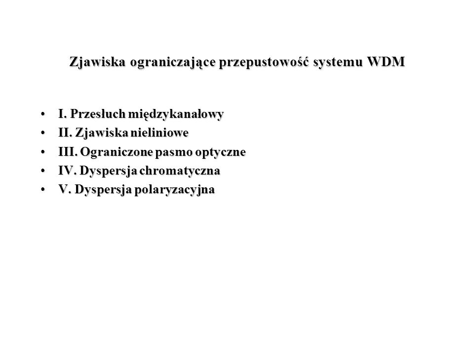 Zjawiska ograniczające przepustowość systemu WDM