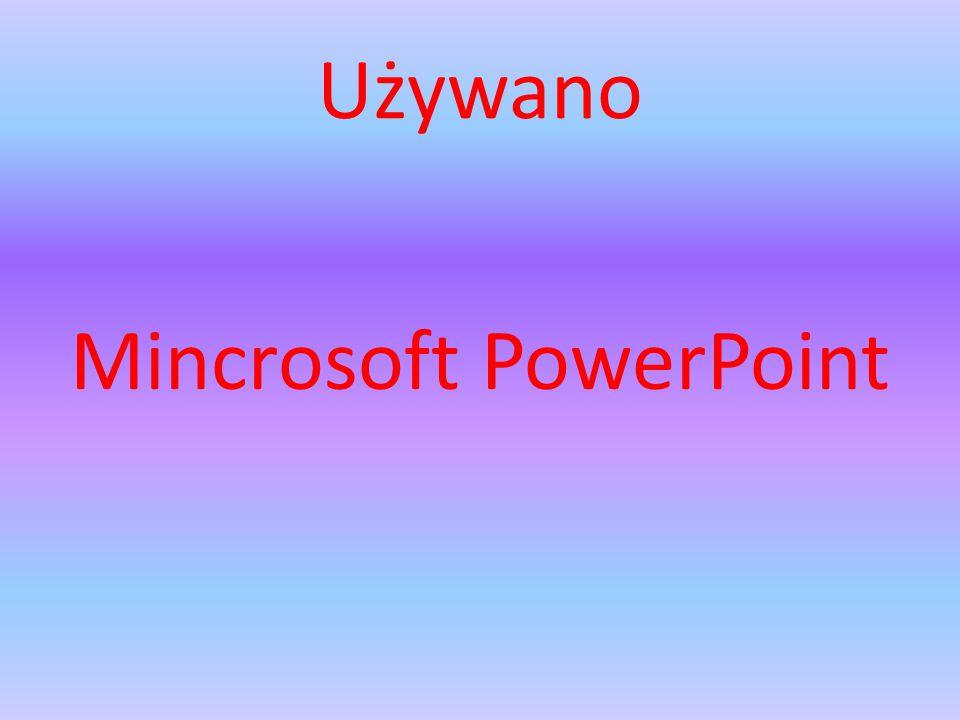 Mincrosoft PowerPoint