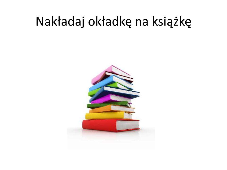 Nakładaj okładkę na książkę
