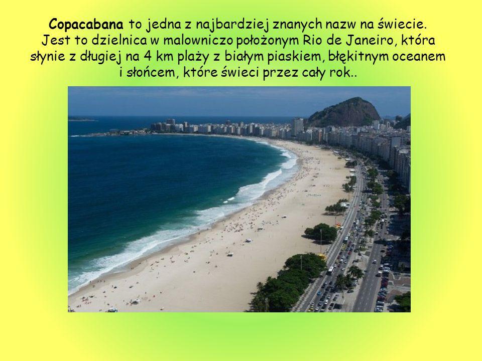Copacabana to jedna z najbardziej znanych nazw na świecie